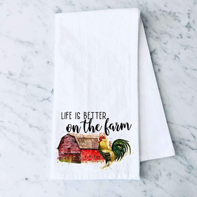 Life is Better on the Farm Cotton Flour Sack Towel