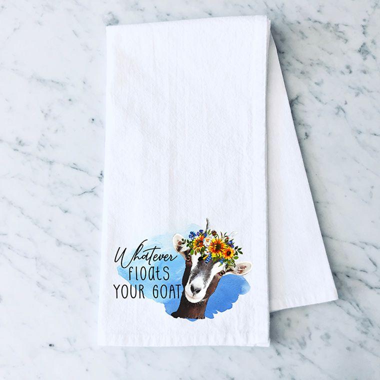 Whatever Floats your Goat Cotton Flour Sack Towel