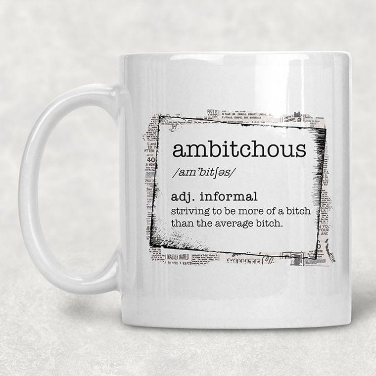 Ambitchous Defintion Funny Adult Themed 11 oz. Mug