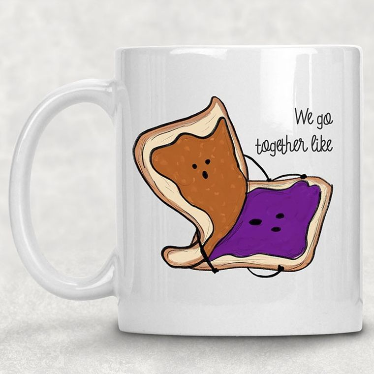 We Go Together Like Peanut Butter and Jelly Funny Adult Themed 11 oz. Mug