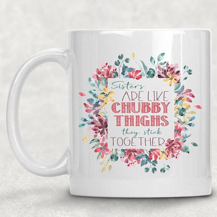 Chubby Thighs Funny Adult Themed 11 oz. Mug