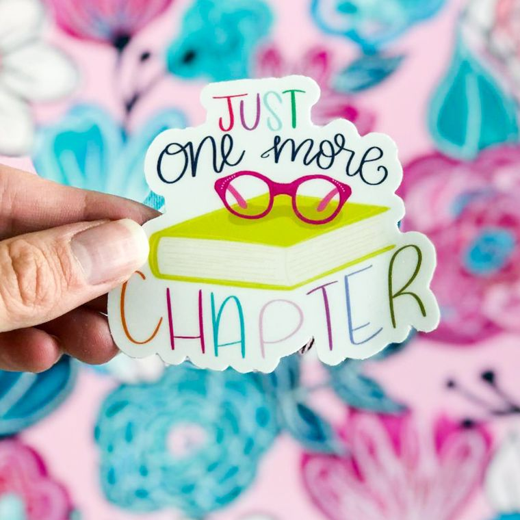 Just One More Chapter Vinyl Sticker