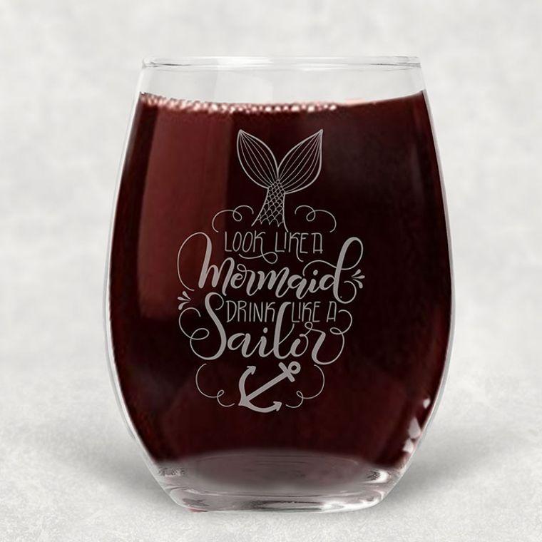 Look like a Mermaid, Drink Like a Sailor Engraved Stemless Wine Glass - 21 oz.