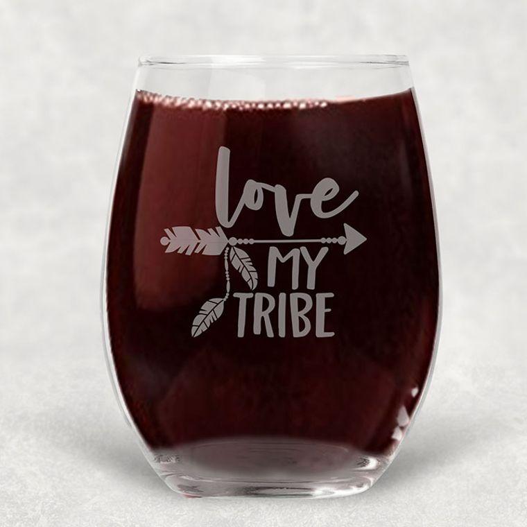 Love My Tribe Engraved Stemless Wine Glass - 21 oz.