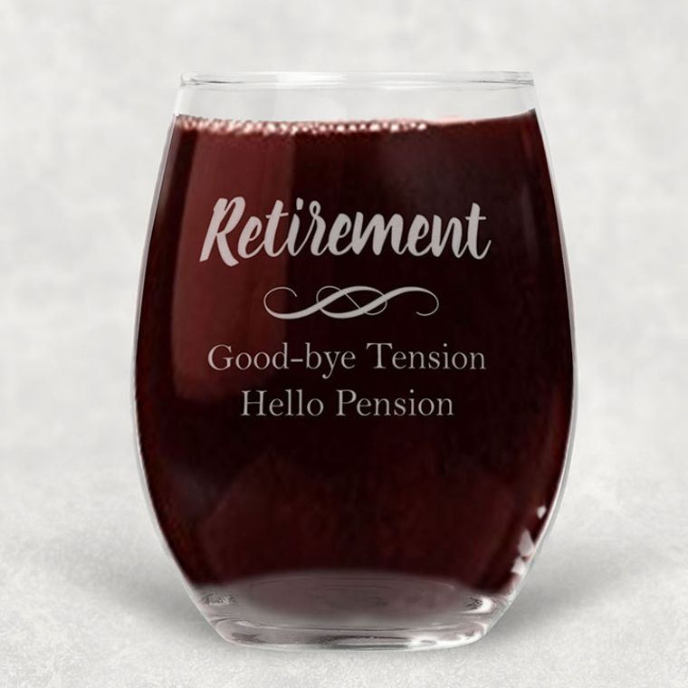 Retirement - Good-bye Tension, Hello Pension Engraved Stemless Wine Glass - 21 oz.