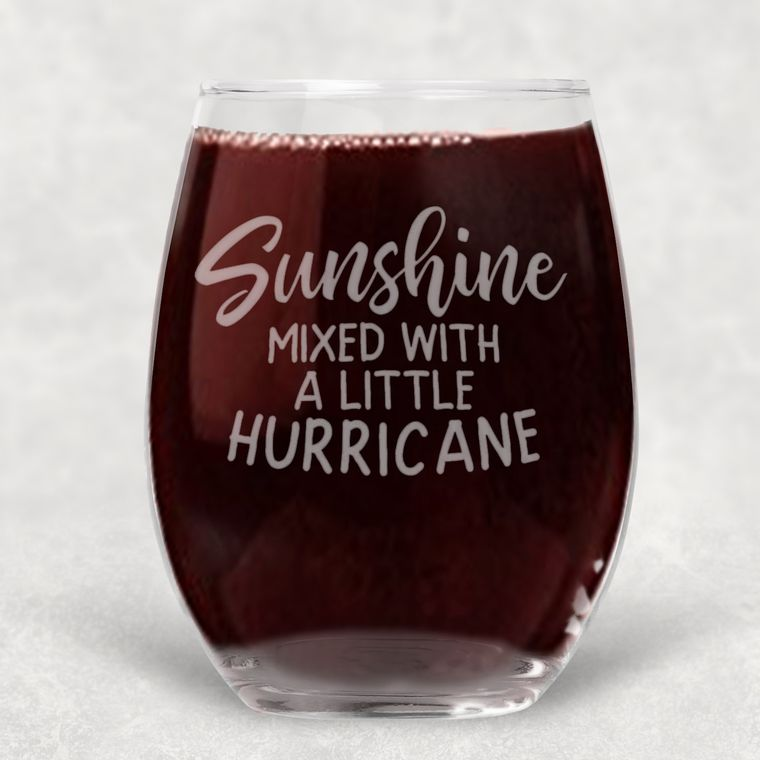Sunshine Mixed with a Little Hurricane Engraved Stemless Wine Glass - 21 oz.
