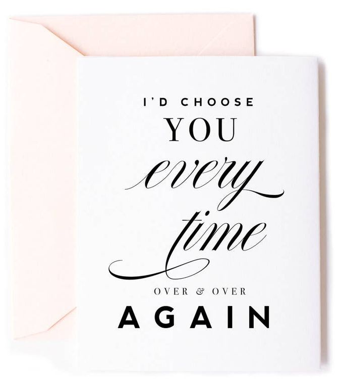 I'd Choose You Love Card, Anniversary Card