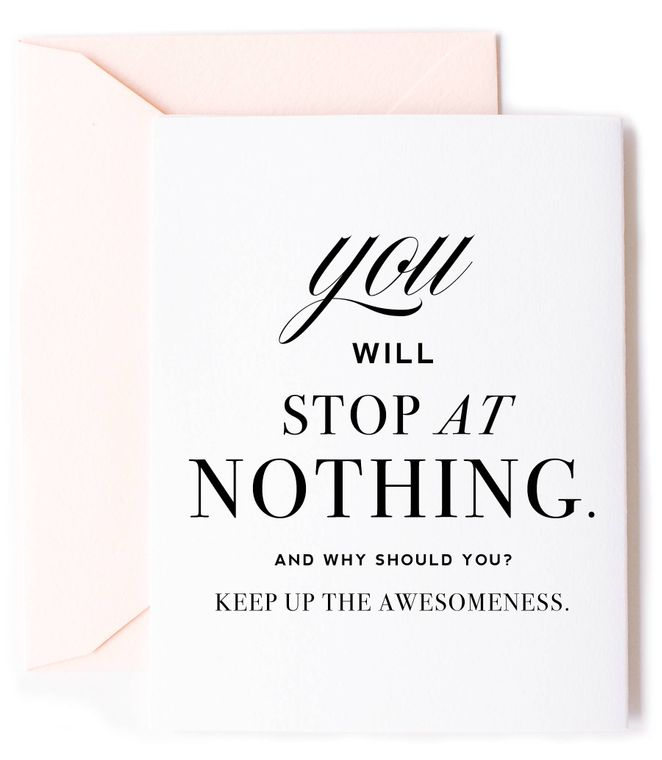 You Will Stop At Nothing Encouragement Card