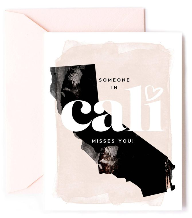 Someone In Cali Misses You - California Love Card