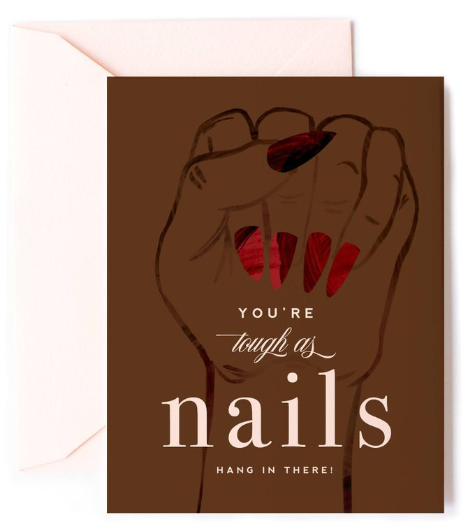 Tough As Nails - Black Skin - Hang in There Friendship Card