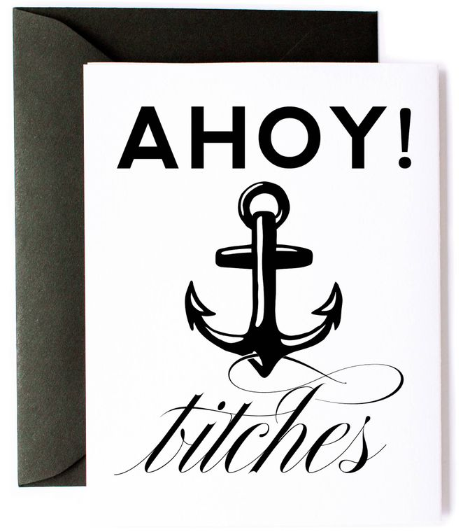 Ahoy Bitches, Nautical Anchor Funny Card