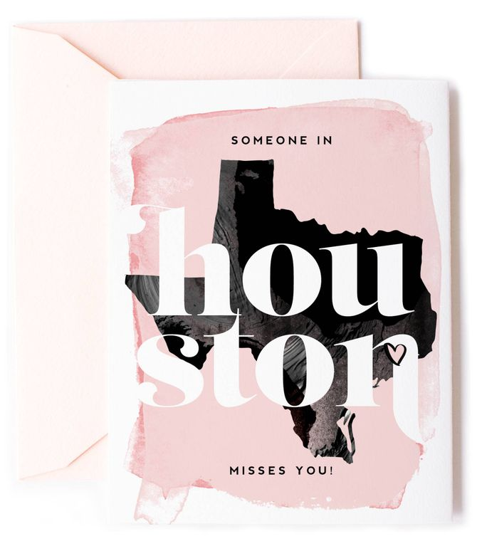 Someone In Houston, TX Misses You - Love Card