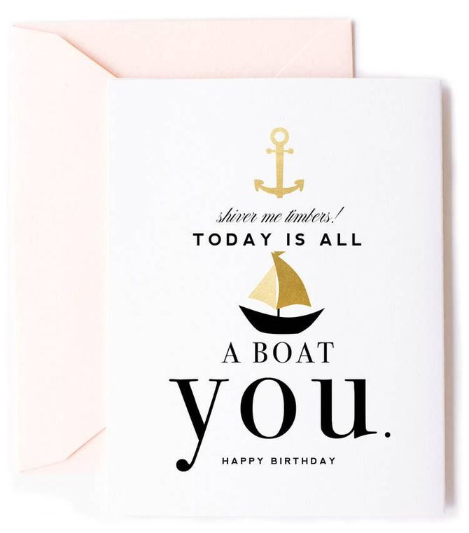 Nautical All A Boat You, Birthday Card - Anchor Birthday Card