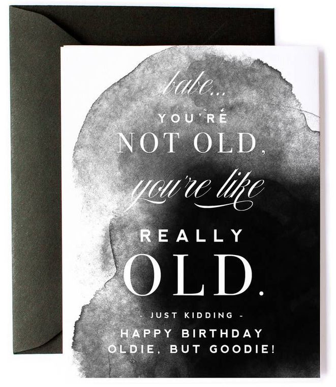You're Really Old, Funny Birthday Card