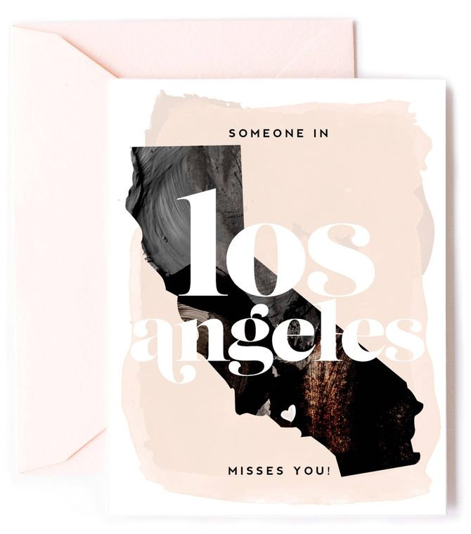 Someone In Los Angeles Misses You - California Love Card