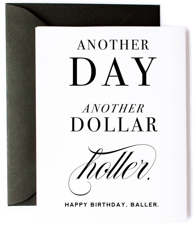 Another Day Another Dollar, Baller Birthday Card