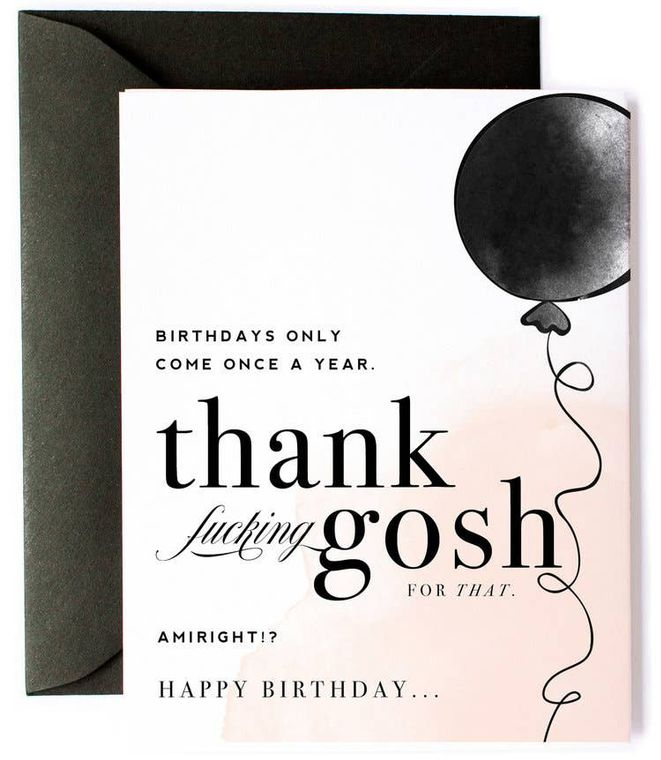 Birthdays Come Once a Year, - Balloon Funny Birthday Card