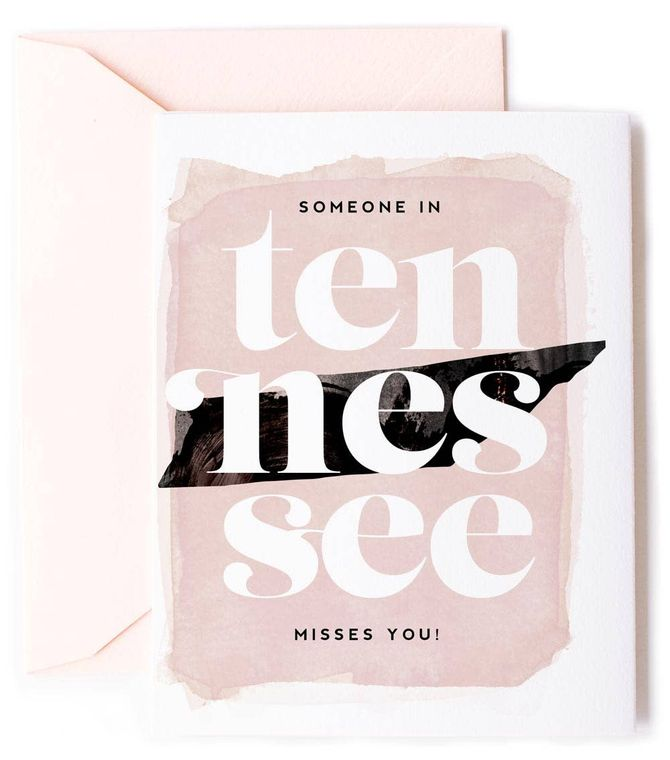 Someone In Tennessee Misses You - Love Card