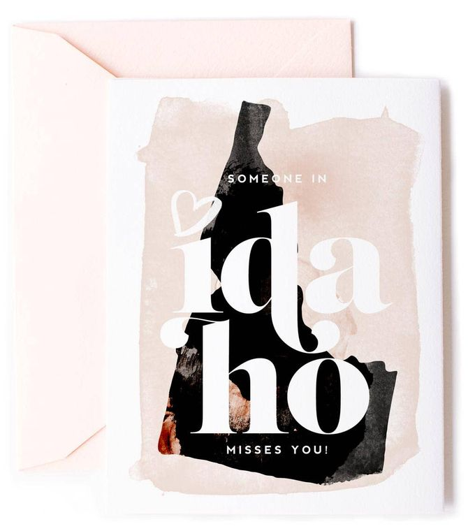 Someone In Idaho Misses You - Love Card