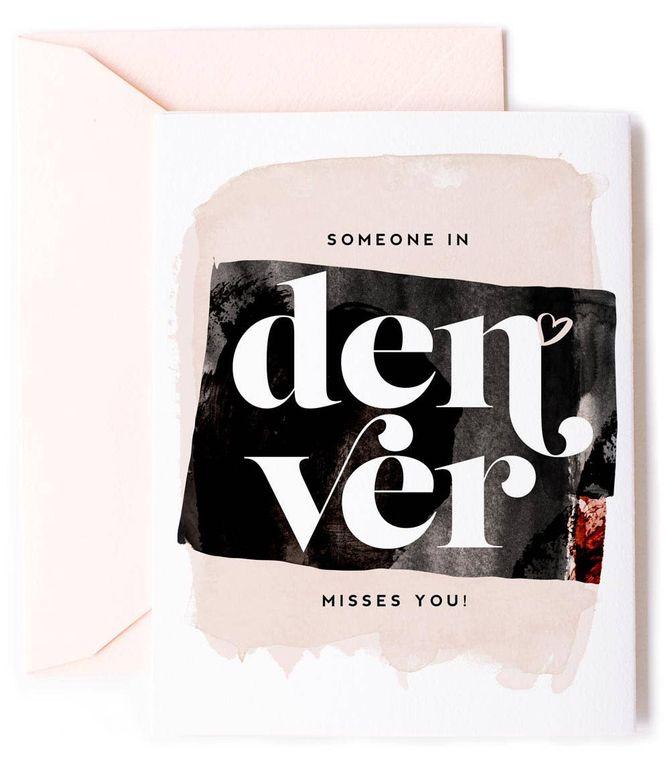 Someone In Denver, Colorado Misses You - Love Card