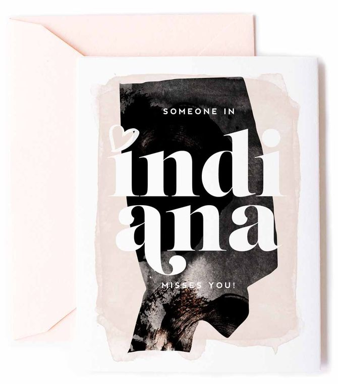Someone In Indiana Misses You - Love Card