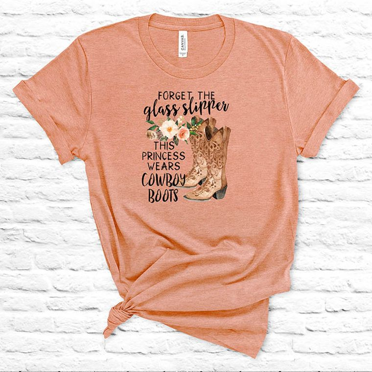 Forget the Glass Slipper, this Princess Wears Cowboy Boots T-shirt