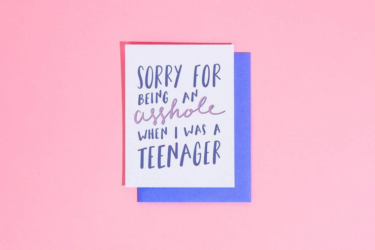 Asshole when I was a Teenager Card