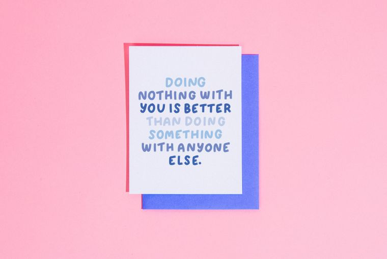 Doing nothing with you.. card