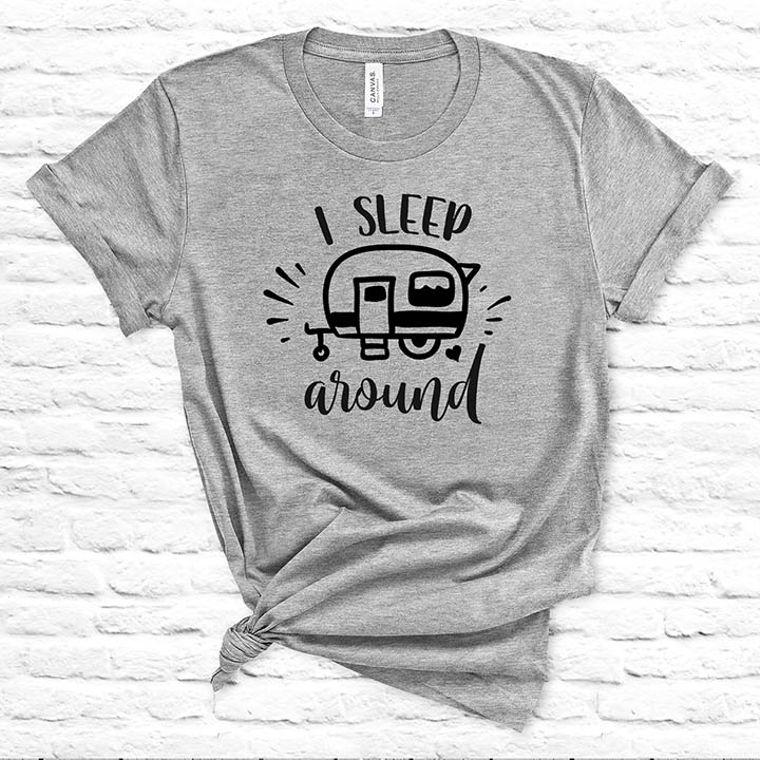 I Sleep Around Funny Camping T-shirt