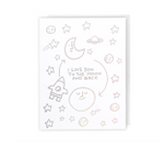 Greeting Card, Love You To The Moon And Back